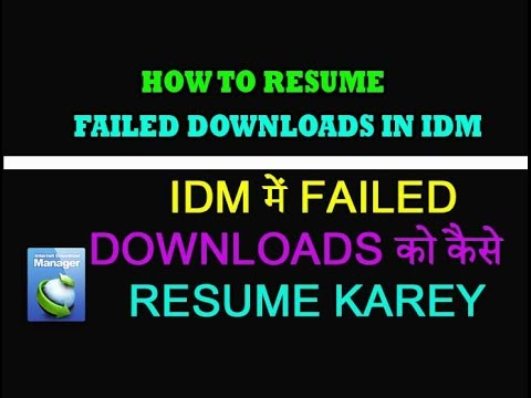 How to resume failed downloads in internet download manager Hindi/Urdu