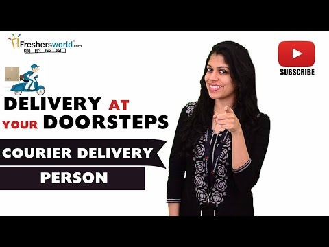 Job Roles For Courier Delivery Person – Courier Boy,Delivery Boy,City Courier Service,DTDC,Blue Dart
