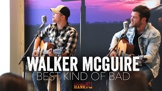 Best Kind of Bad (Acoustic) - Walker McGuire