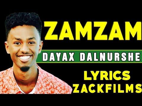 DAYAX DALNUURSHE┇HEES CUSUB (ZAMZAM ᴴᴰ 2017)┇LYRICS