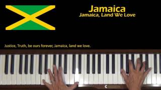 Jamaica, Land We Love National Anthem Piano Cover and Tutorial