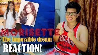 [REACT] The Impossible Dream - Morissette Amon