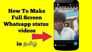 How To Make Full Screen Whatsapp status videos in Tamil