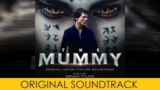 complete soundtrack ost the mummy 2017 by brian tyler