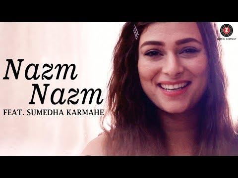 Xxx Mp4 Nazm Nazm Feat Sumedha Karmahe Bareilly Ki Barfi Sumedha Karmahe Arko 3gp Sex