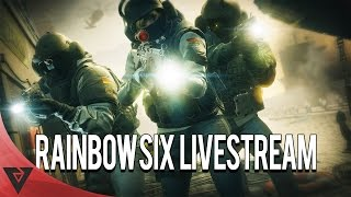 Back at it again with Rainbow Six Siege - Livestream!!!