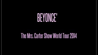 The Mrs. Carter Show World Tour: 2014 [FULL]