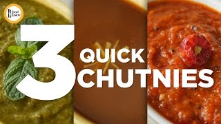 3 Quick Chutney (Keri, Khatti Meethi & Teekhi Tamatar Chutney) Recipes By Food Fusion