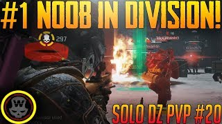 #1 Noob in The Division! Solo DZ PVP #20 (The Division 1.7)