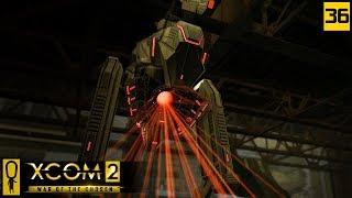 WELP. SIT REP? - PART 36 - XCOM 2 WAR OF THE CHOSEN Gameplay - Let's Play