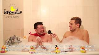 Thomas (Secret Story 10) dans le bain de Jeremstar - INTERVIEW