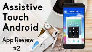 Assistive Touch : Le Bouton Magique Android | App Review #2