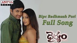 Bipc Badhmash Pori Full Song ll Dhairyam Movie ll Nithin, Raima Sen