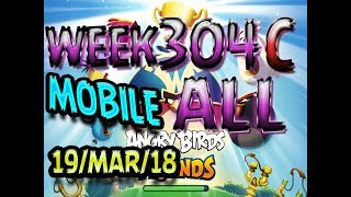 Angry Birds Friends Tournament All Levels Week 304-C MOBILE Highscore POWER-UP walkthrough