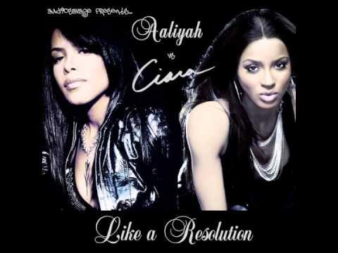 Aaliyah vs Ciara - Like a Resolution (AudioSavage Mashup)
