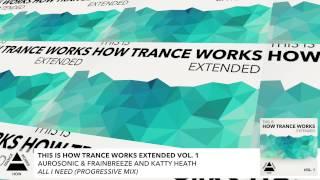 FULL Aurosonic & Frainbreeze and Katty Heath - All I Need (Progressive Mix)