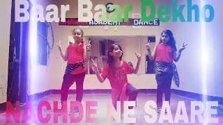 Nachde Ne Saare  Baar Baar Dekho  Sidharth Malhotra, Katrina Kaif ,DHAWAN ACADMEY OF DANCE