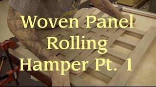 Woven Panel Rolling Hamper Pt. 1: Joinery & Woven Panels