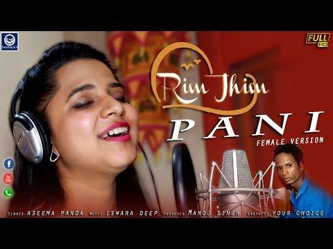 Xxx Mp4 Rim Jhim Pani Aseema Panda Female Version Full Hd Studio Video 2019 3gp Sex