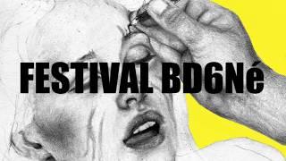 Festival BD6Né 2017 - Bande Annonce