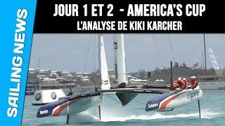 America's Cup - Analyse des 2 premiers jours -  Kiki Karcher