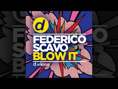 Federico Scavo Blow It Official
