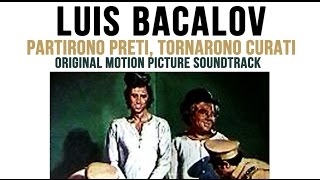 "Luis Enriquez Bacalov - Western Mood - ""Partirono Preti, Tornarono Curati"" (1973)"