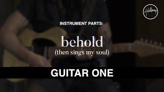 Guitar 1 Instrumental - Behold (Then Sings My Soul)