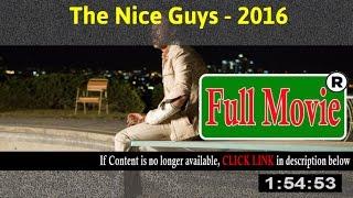 The Nice Guys 2016 - FuII HD Movie ON-Line