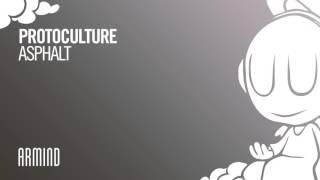 Protoculture - Asphalt (Extended Mix)