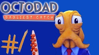 Octodad:Dadliest Catch - Part 1 | HILARIOUSLY FRUSTRATING