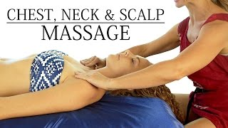 HD Head, Neck & Chest Massage Tutorial, Techniques for Neck Pain, Headaches, Relaxing Music
