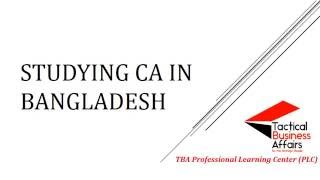 Studying CA in Bangladesh