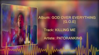 Patoranking - Killing Me [Official Audio]