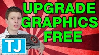 Upgrade Your Graphics Card for Free