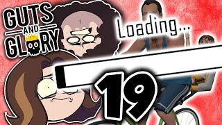 Guts and Glory: Loading - PART 19 - Game Grumps