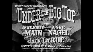 Under the Big Top (1938) CIRCUS ROMANCE