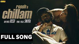 Chillam | Rossh | Full Audio Song | 7Milestone Records
