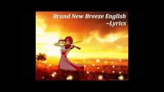 Brand New Breeze English Lyrics