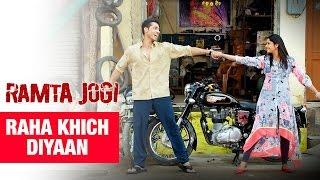 Raha Khich Diyaan | Ramta Jogi | New Punjabi Film Song 2015