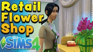 Sims 4 Seasons - Starting a Retail Flower Shop