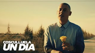 Cosculluela - Un Día (Video Oficial)