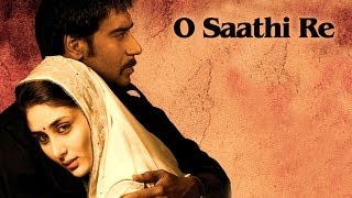 O Saathi Re (Video Song) | Omkara | Kareena Kapoor, Ajay Devgn & Saif Ali Khan