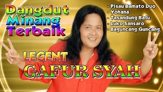 Dangdut Minang Terbaru 2017 Legend Gafur Syah - Dangdut Minang Terbaik