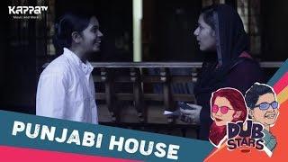 Punjabi House - Dubstars - Kappa TV