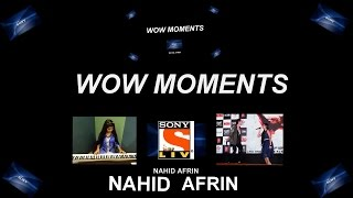 Nahid Afrin | Wow Moments | Hd Video