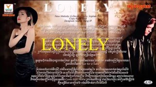 Lonely Pich Sophea Ft G Davith