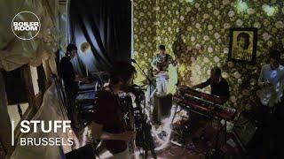 STUFF. Boiler Room Brussels Live Set