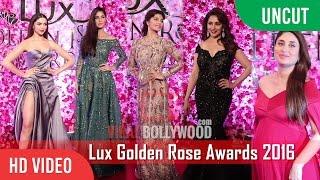 UNCUT - Lux Golden Rose Awards 2016   Deepika, Katrina, Anushka, Kareena, Madhuri And Many more