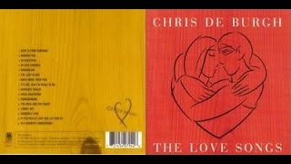 Chris de Burgh - The Love Songs (audio)